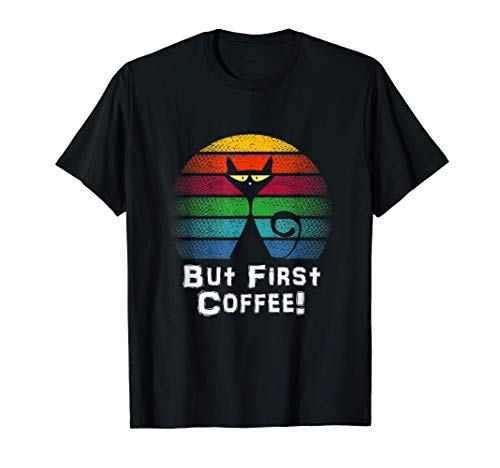 Aber erstmal ein Kaffee But first coffee Morgenmuffel Katze T-Shirt